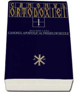 canonul-ortodoxiei-vol-1-canonul-apostolic-al-primelor-secole